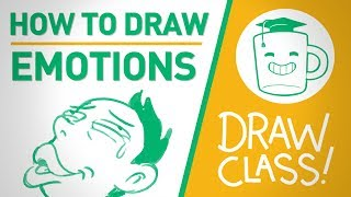 How to Draw Emotions - DRAW CLASS
