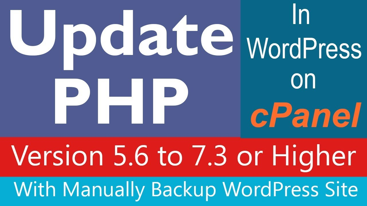 How to Update PHP Version in WordPress on cPanel ( With Full Explanation + Backup)