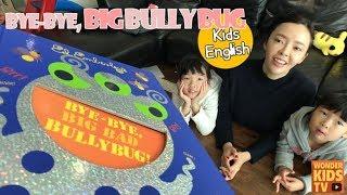 [kids english] Bye-Bye, Big Bad Bullybug by Ed Emberly  키즈잉글리쉬 (어린이영어)