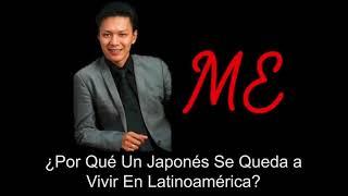 Yokoi Kenji  - ¿Por Qué Un Japonés Se Queda a Vivir En Latinoamérica?