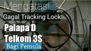 Download Video Mengatasi lock tracking Palapa D dan Telkom 3S Gagal Tidak Menyatu MP3 3GP MP4