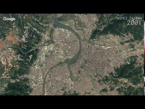 Google Timelapse: Taipei, Taiwan