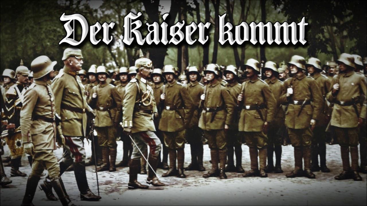 "Marcha Alemana - ✠ ""Der Kaiser kommt"" ✠"