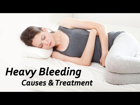 Heavy Bleeding - Causes and Treatment
