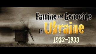 FromRUSSIAwithLOVE--HOLODOMOR IN UKRAINE 1932/33 (Genocide by Hunger)