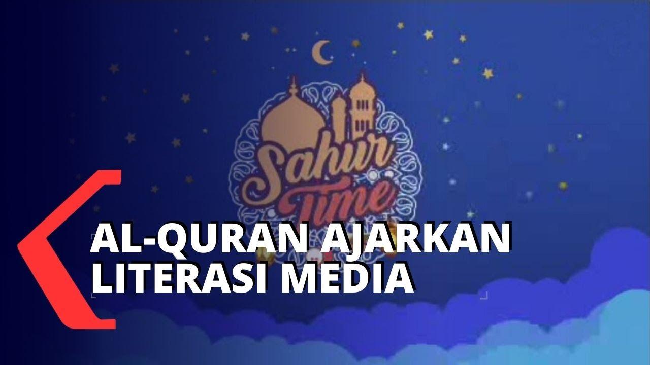 Al-Quran Ajarkan Penyaringan Berita