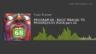 PROGRAM 68 - BASIC MANUAL TO PROGRESSIVE ROCK-part 30