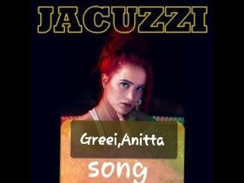 Jacuzzi song (audio),Greeicy