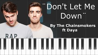 the chainsmokers don t let me down ft daya piano tutorial chords how to play cover
