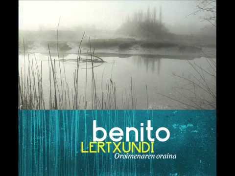 BENITO LERTXUNDI - OROIMENAREN ORAINA - DAMUA
