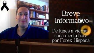 Breve Informativo - Noticias Forex del 9 de Noviembre 2018