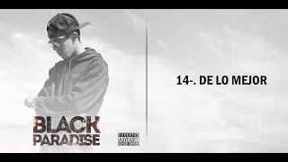 De lo Mejor - Cpro ft Rasta (Black Paradise)