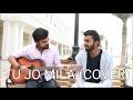 Tu Jo Mila Cover | Acoustic Guitar | Bajrangi Bhaijaan | KK | Papon ( Reprise ) | Javed Ali