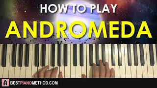 HOW TO PLAY - GORILLAZ - ANDROMEDA (Piano Tutorial Lesson)