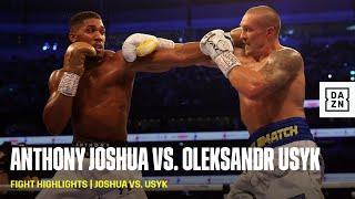 FIGHT HIGHLIGHTS | Anthony Joshua vs. Oleksandr Usyk