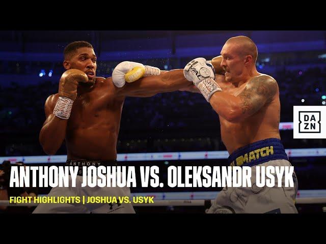FIGHT HIGHLIGHTS   Anthony Joshua vs. Oleksandr Usyk