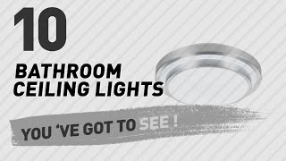 Bathroom Ceiling Lights // New & Popular 2017