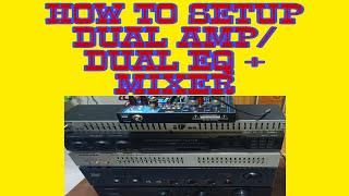 How to setup dual amp dual EQ +MIXER junlars vlog