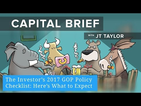The Investor's 2017 GOP Policy Checklist: Here's What to Expect
