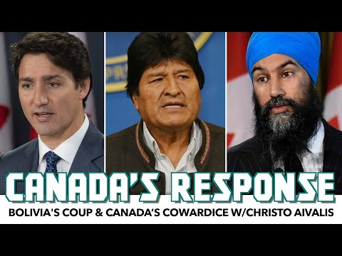 Bolivia's Coup & Canada's Cowardice w/Christo Aivalis
