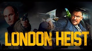 London Heist - Official Trailer (HD)