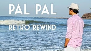 Pal Pal Dil Ke Paas by Gaurav Dagaonkar | Retro Rewind