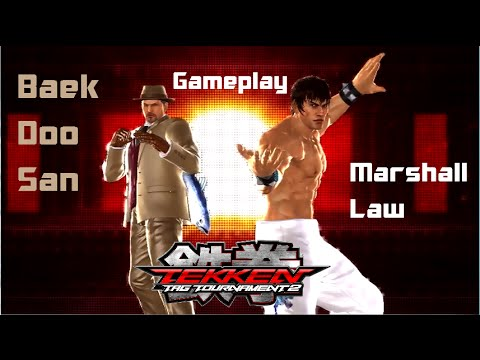 Tekken Tag Tournament 2:Marshall Law/Baek Doo San Gameplay