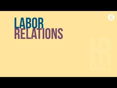 HR Basics: Labor Relations