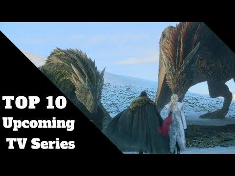 Top 10 Upcoming TV Series of 2019