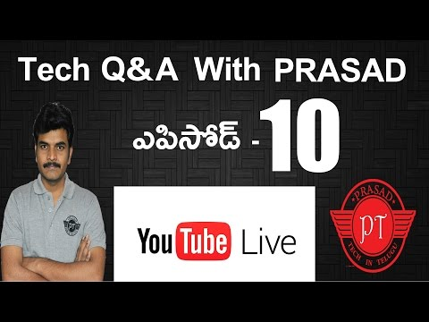 Tech Q&A With Prasad Episode#10 Live