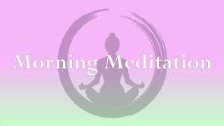 Morning Meditation With Ms. Kathy