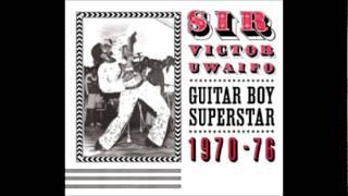 Sir Victor Uwaifo & His Melody Maestroes - Dododo ((Ekassa No. 1))