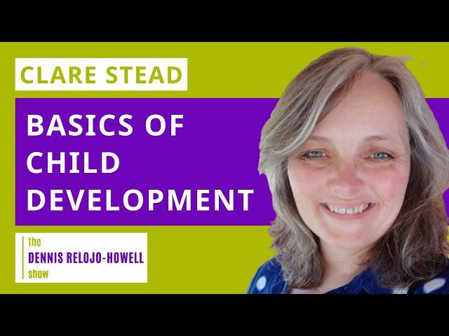 Clare Stead: Child Development