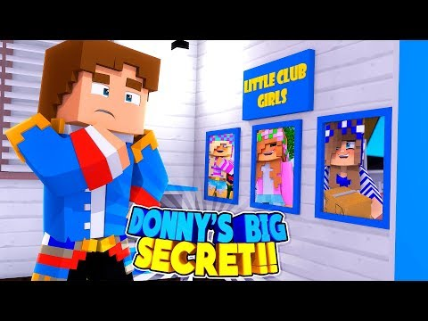 Minecraft DONNY'S TOP 5 SECRETS! WHICH LITTLE CLUB GIRL DOES HE LOVE - LITTLE KELLY, CARLY OR LEAH?