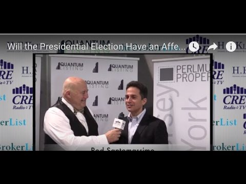 WILL THE PRESIDENTIAL ELECTION AFFECT COMMERCIAL REAL ESTATE?