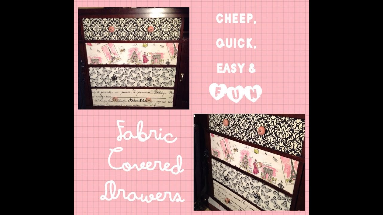 How To Fabric Covered Drawers