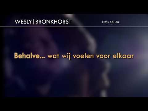 Trots op jou - Wesly Bronkhorst - KARAOKE