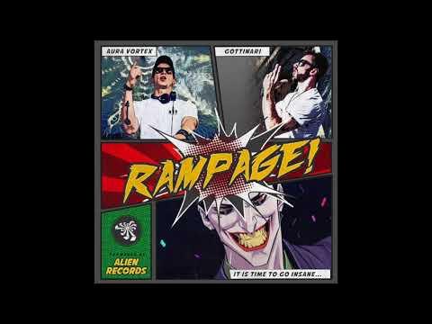 Aura Vortex & Gottinari  Rampage! Original Mix
