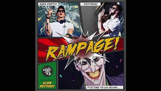 Aura Vortex & Gottinari - Rampage! (Original Mix)