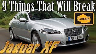 Jaguar XF - 9 Things That Will Break vlog