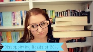 disappointing books i read in 2015   the book life