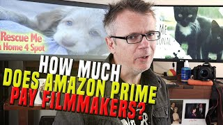 How Much Money Can Filmmakers Make on Amazon Prime?