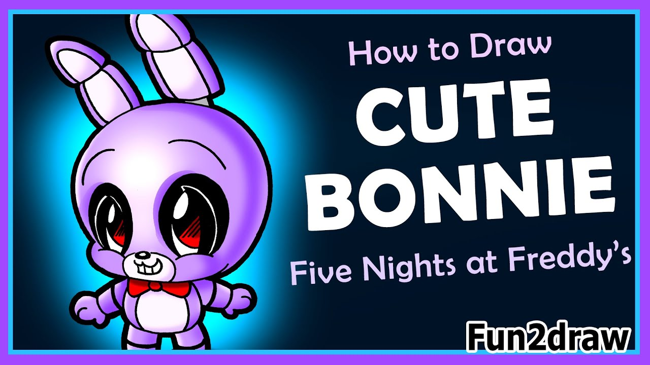 How to draw five nights at freddy s cute easy bonnie fnaf drawings