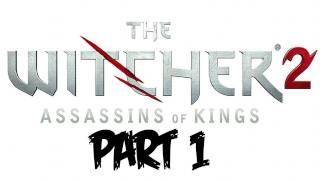 The Witcher 2: Walkthrough - Part 1 - GIVEAWAY! - Let