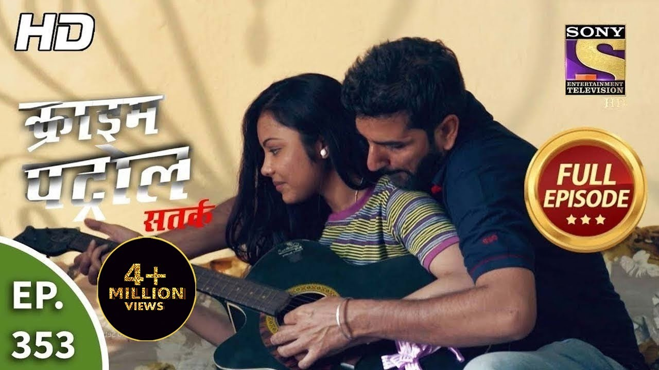 Download Crime Patrol Satark Season 2 - Ep 353 - Full Episode - 27th February, 2021