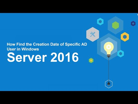 96-How Find The Creation Date Of Specific AD User In Windows Server 2016
