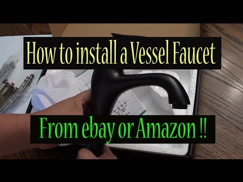 Vessel Sink Faucet | How To Install Your Bathroom Faucet From EBay Or Amazon