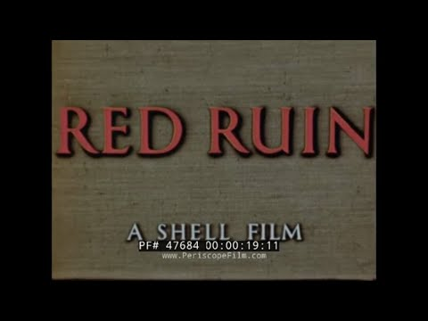 """1950 SHELL OIL FILM  """"RED RUIN""""  PREVENTION OF RUST AND CORROSION  47684"""