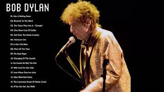 Best of Bob Dylan - Bob Dylan Greatest Hits Full Album
