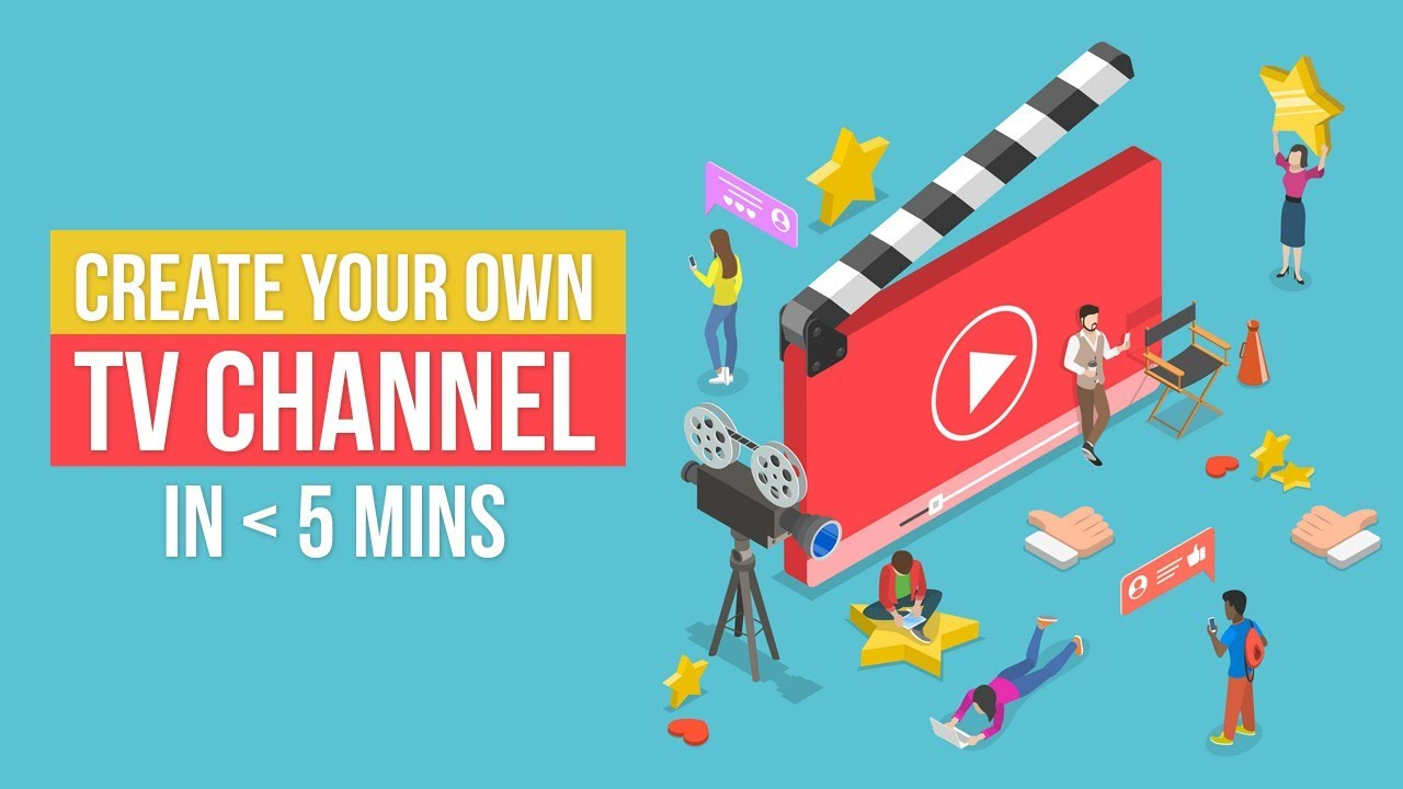 Learn How to Create Online TV Channel by using the ...